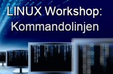 Linux Workshop: Kommandolinjen